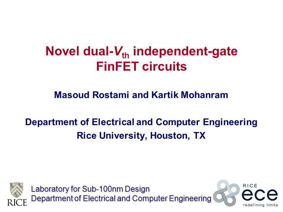 Novel dual-Vth independent-gate FinFET circuits