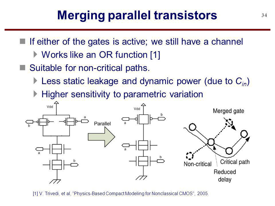 Merging parallel transistors
