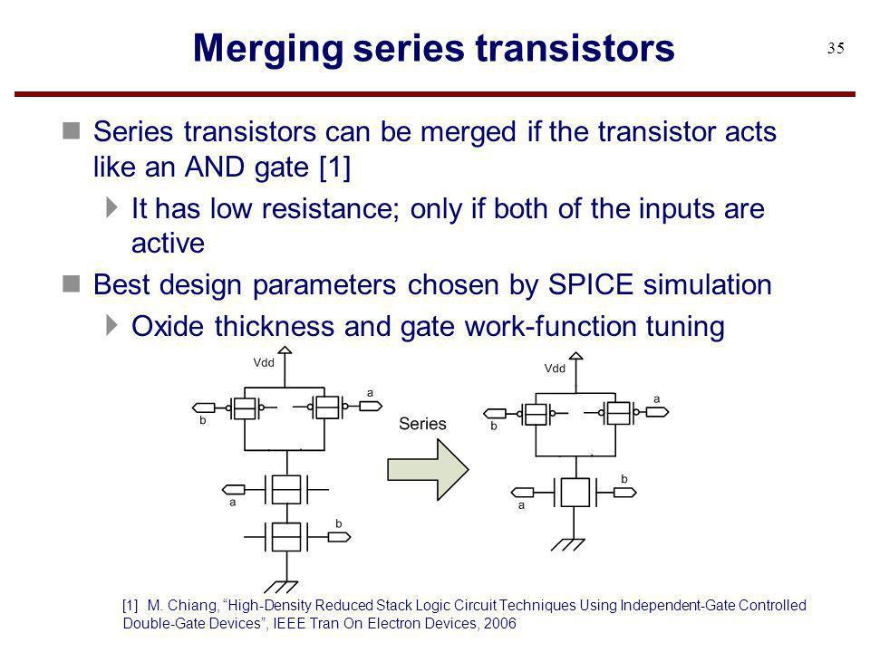 Merging series transistors