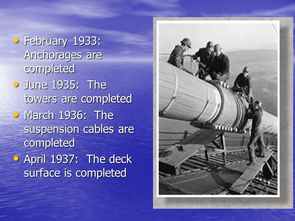 February 1933: Anchorages are completed