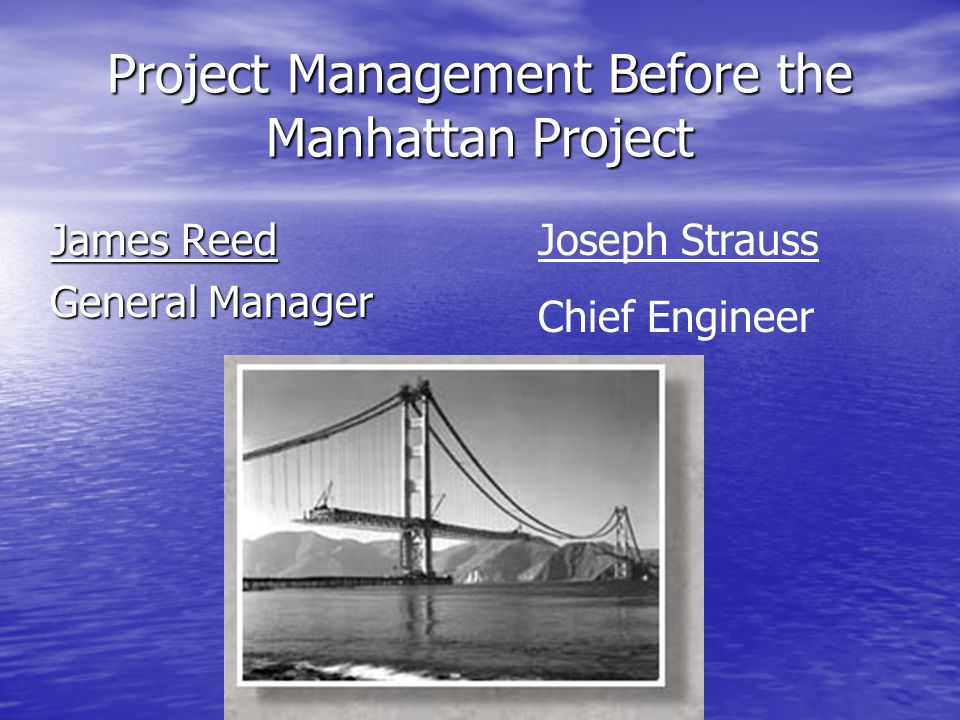 Project Management Before the Manhattan Project