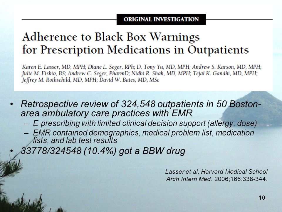 Retrospective review of 324,548 outpatients in 50 Boston-area ambulatory care practices with EMR