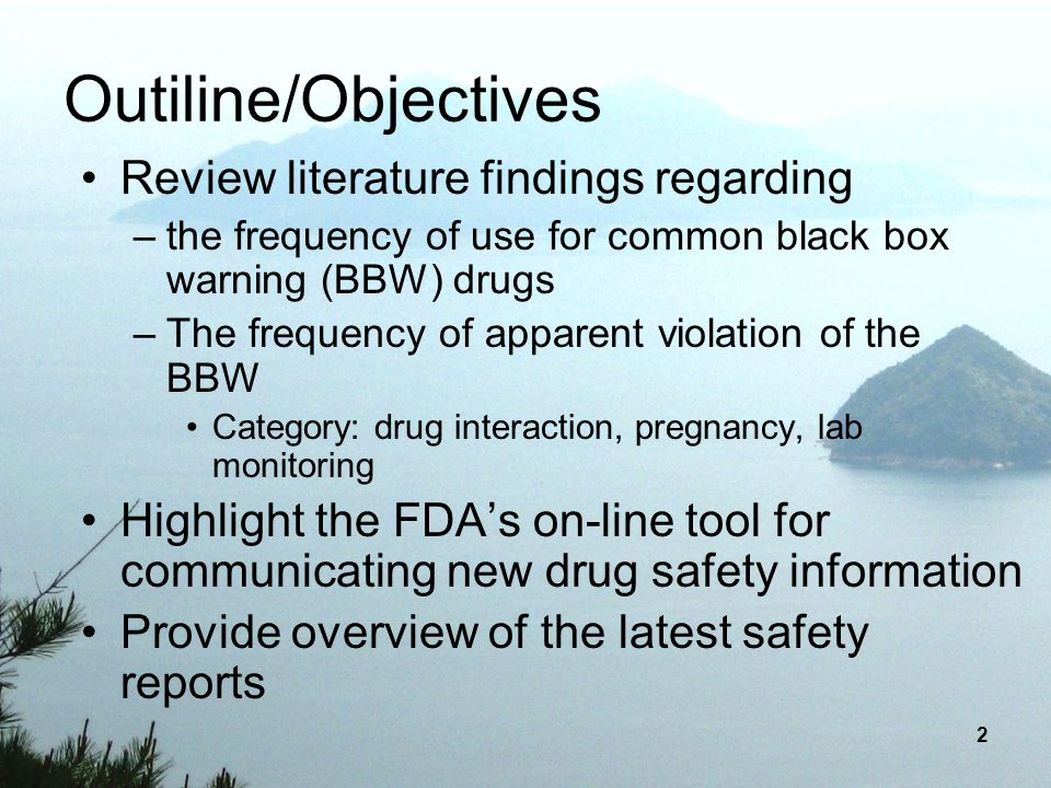 Outiline/Objectives Review literature findings regarding