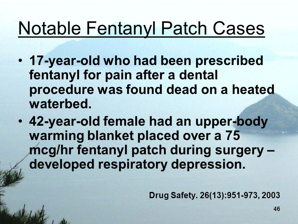 Notable Fentanyl Patch Cases