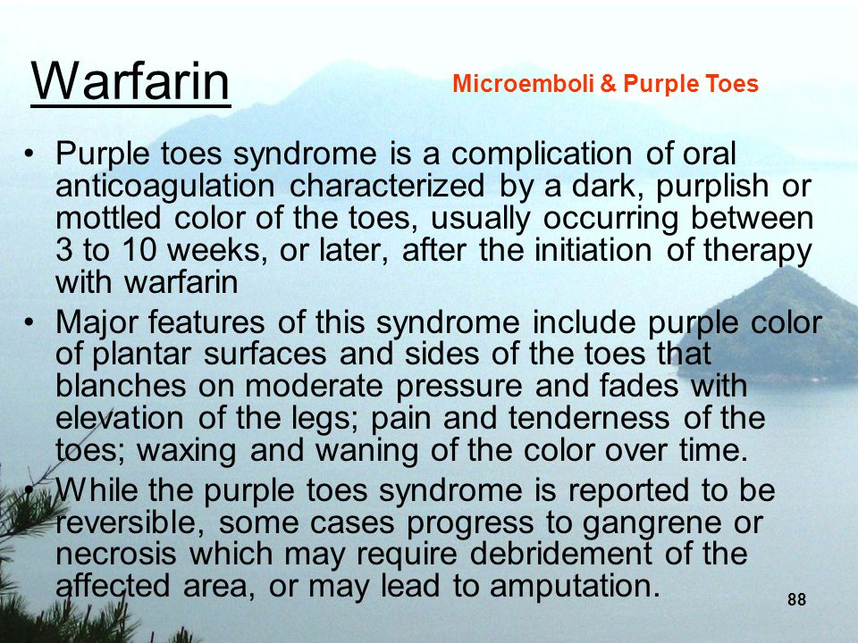 Warfarin Microemboli & Purple Toes.