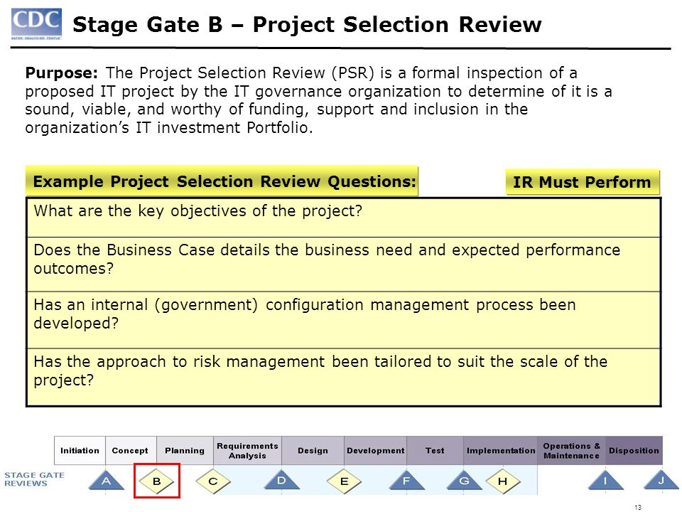 Stage Gate B – Project Selection Review