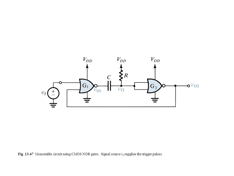 Fig. 13. 47 Monostable circuit using CMOS NOR gates