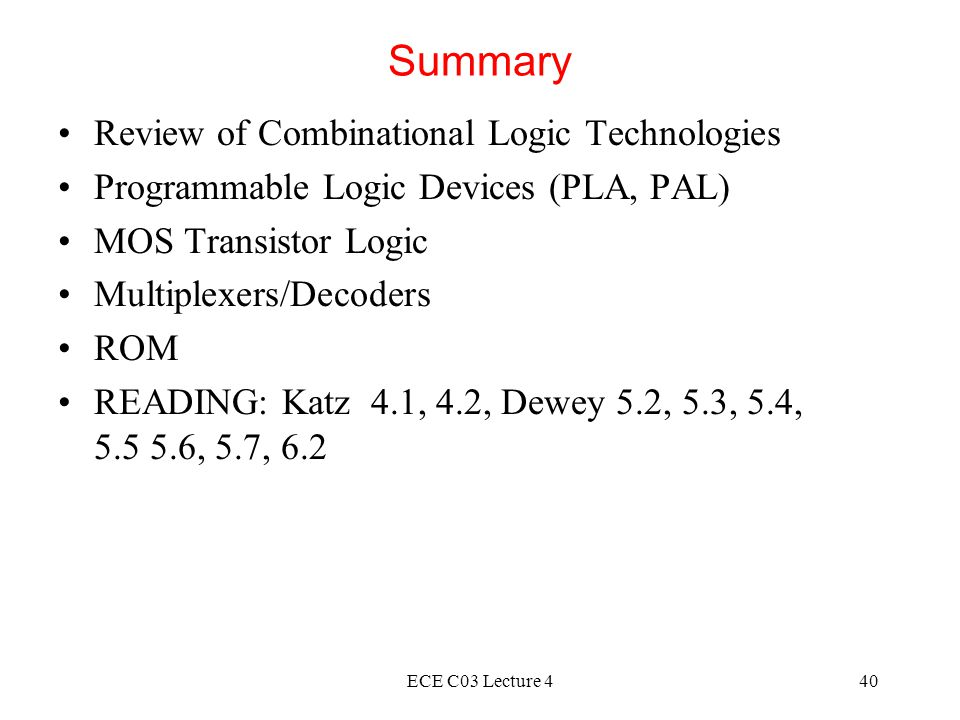 Summary Review of Combinational Logic Technologies