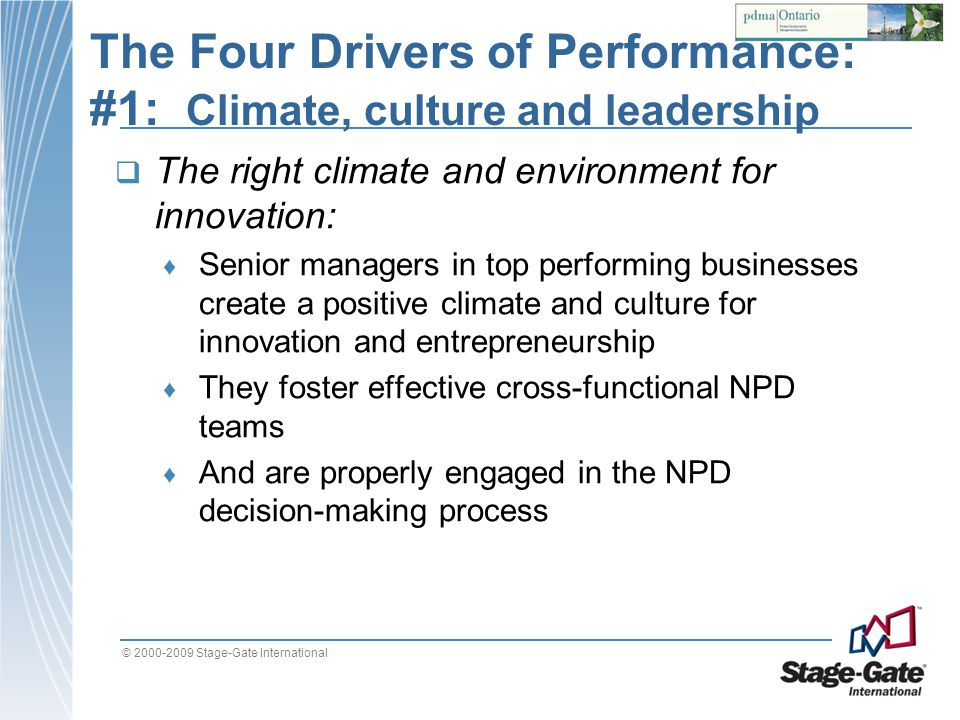 The Four Drivers of Performance: #1: Climate, culture and leadership