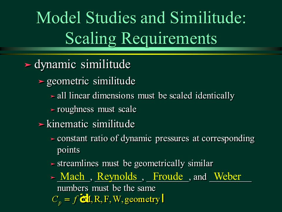 Model Studies and Similitude: Scaling Requirements
