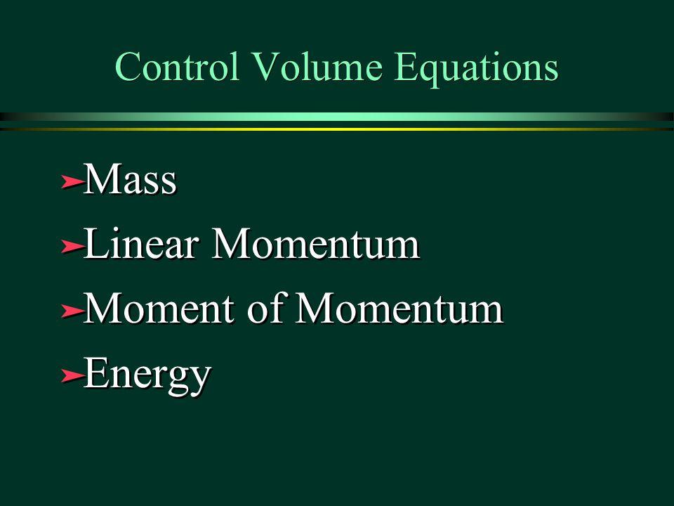 Control Volume Equations