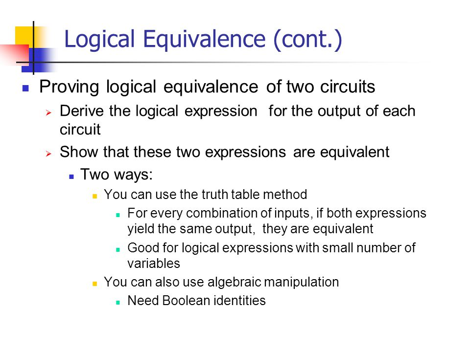 Logical Equivalence (cont.)