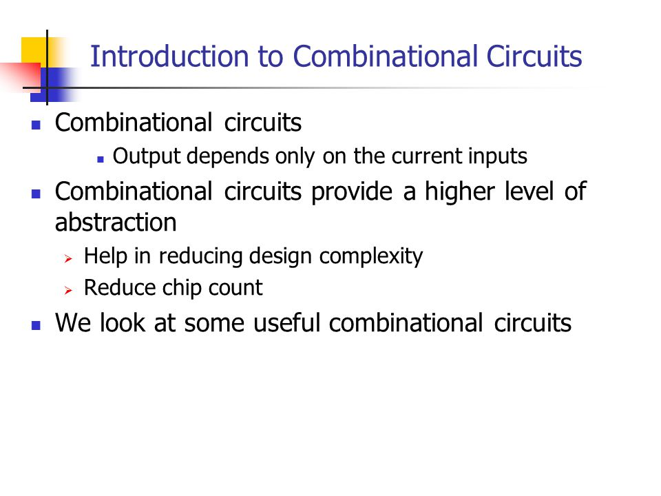 Introduction to Combinational Circuits