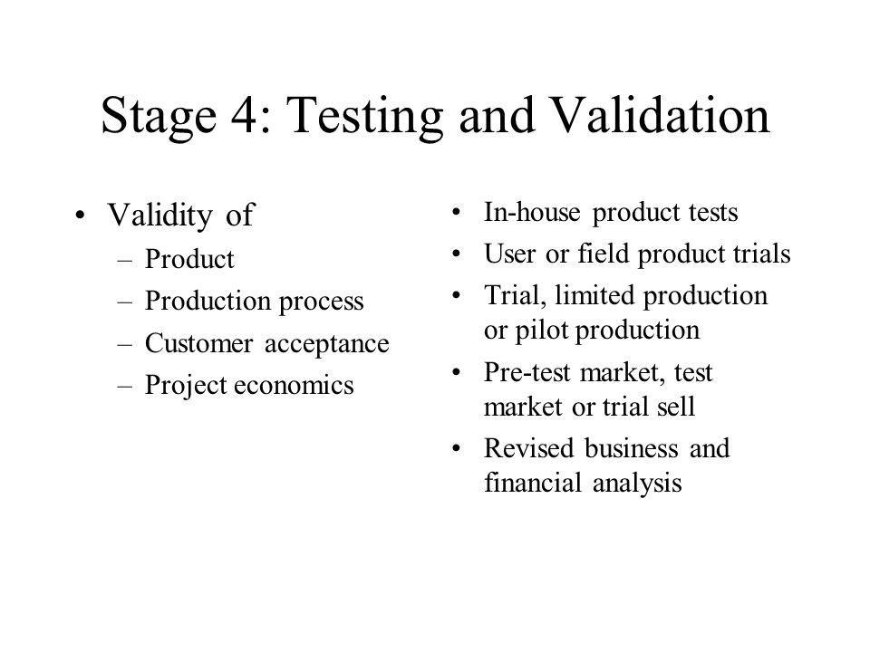Stage 4: Testing and Validation