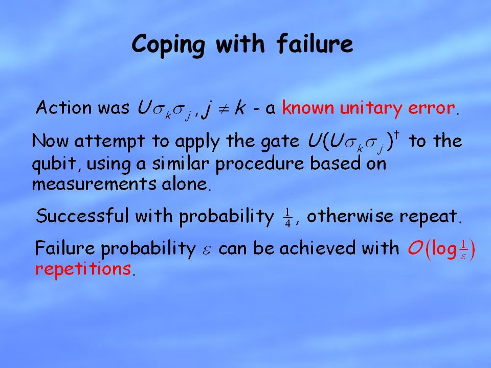 Coping with failure What happens the other 3/4 's of the time, when j is not equal to k