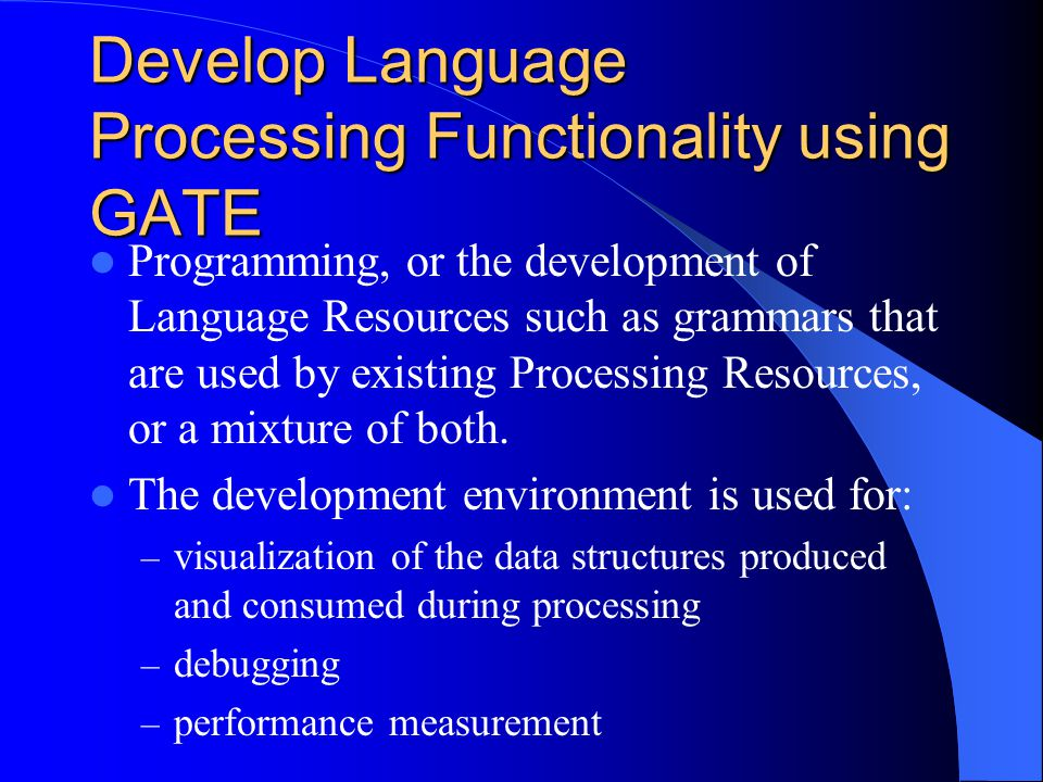 Develop Language Processing Functionality using GATE