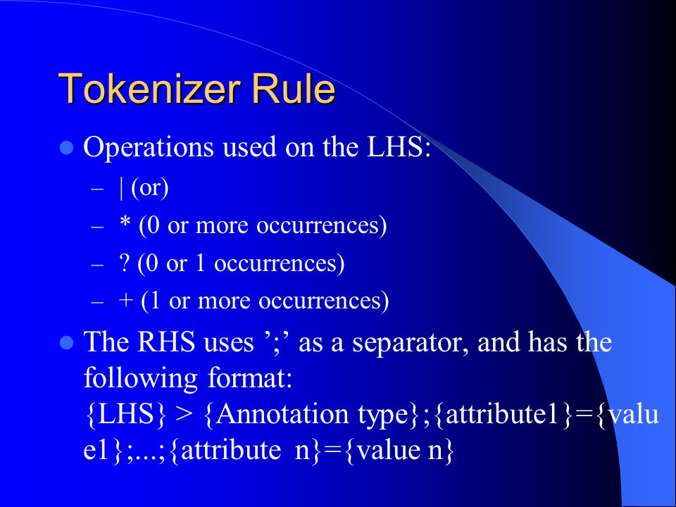 Tokenizer Rule Operations used on the LHS: