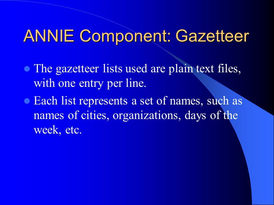 ANNIE Component: Gazetteer