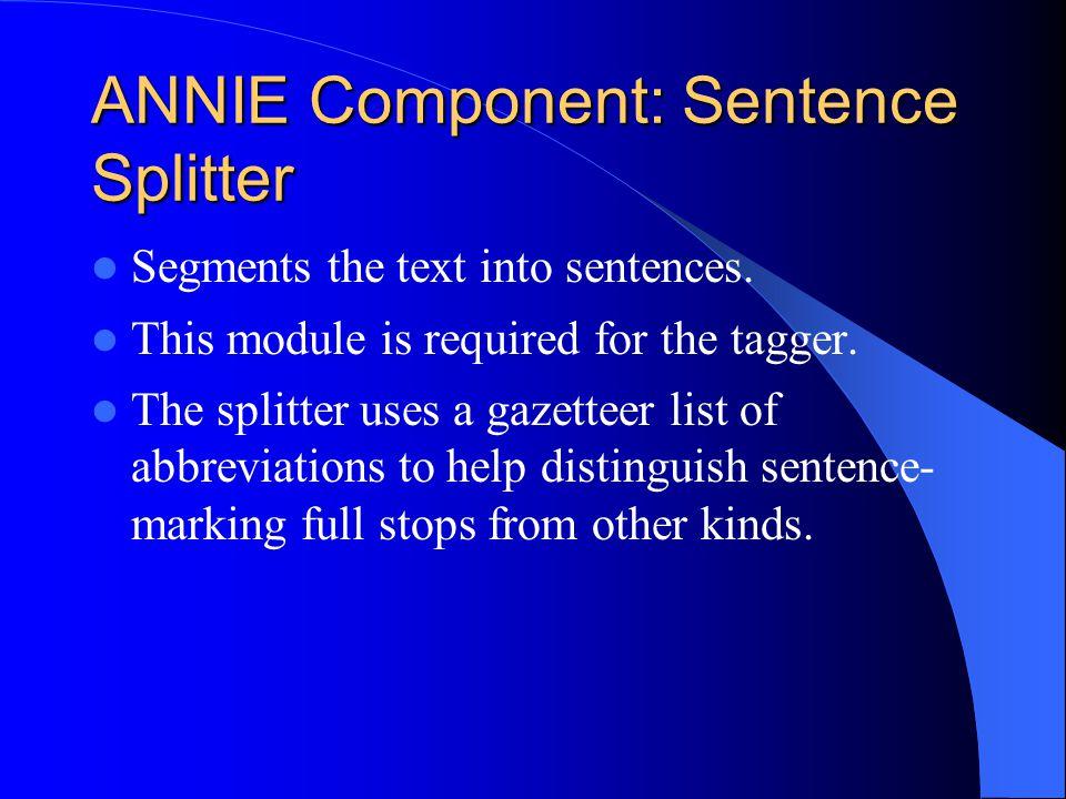 ANNIE Component: Sentence Splitter