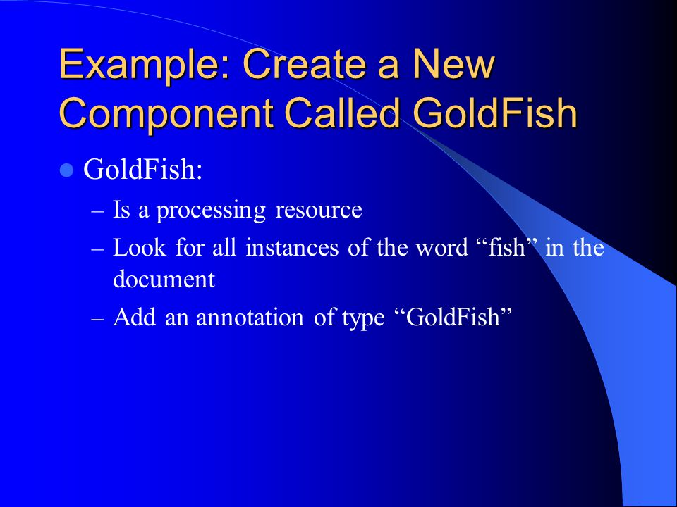 Example: Create a New Component Called GoldFish