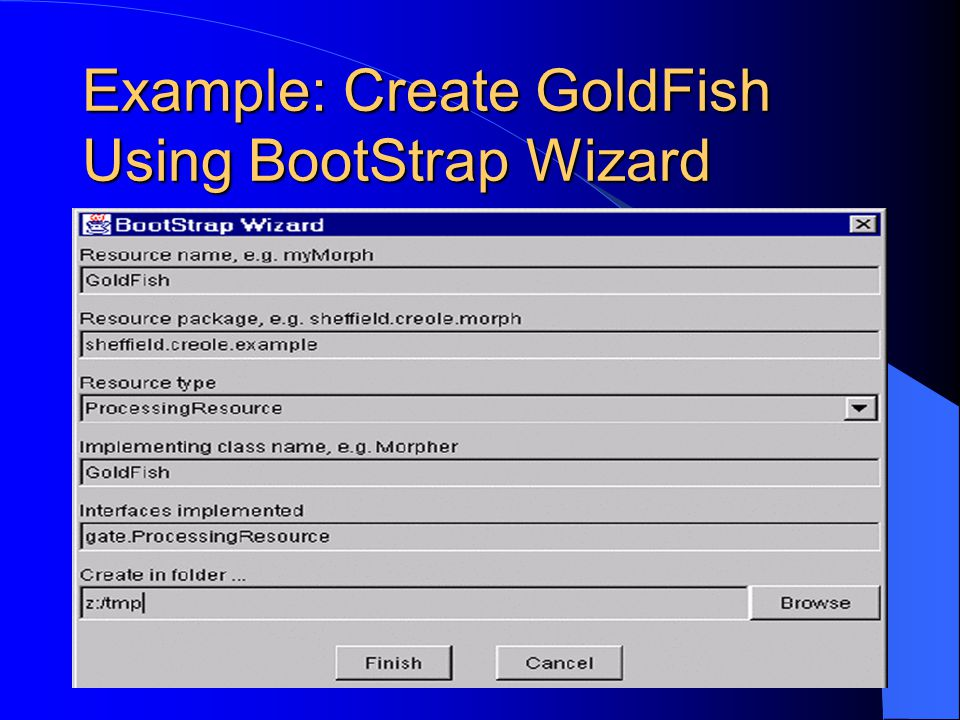 Example: Create GoldFish Using BootStrap Wizard