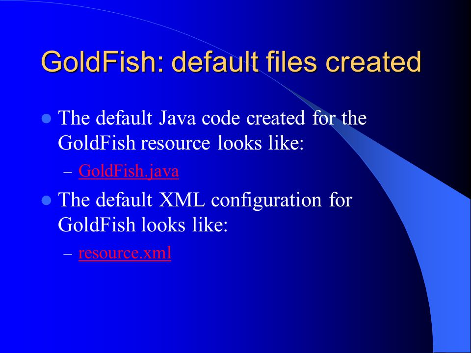GoldFish: default files created
