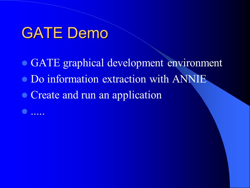 GATE Demo GATE graphical development environment