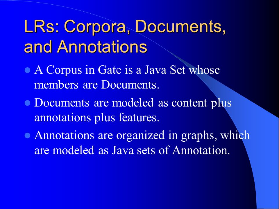 LRs: Corpora, Documents, and Annotations