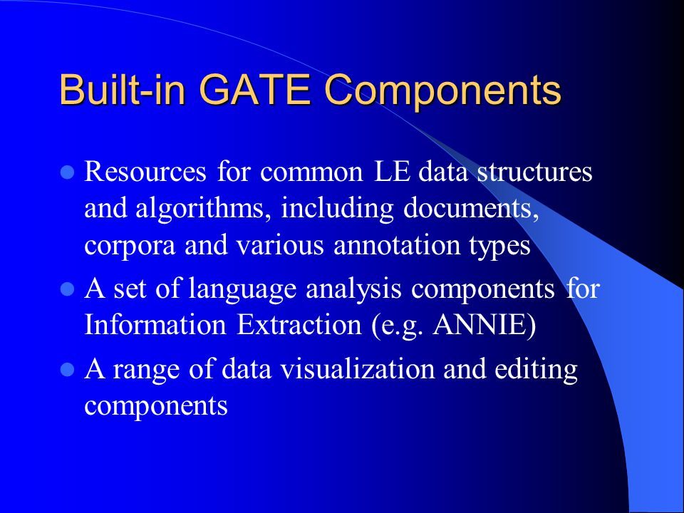 Built-in GATE Components