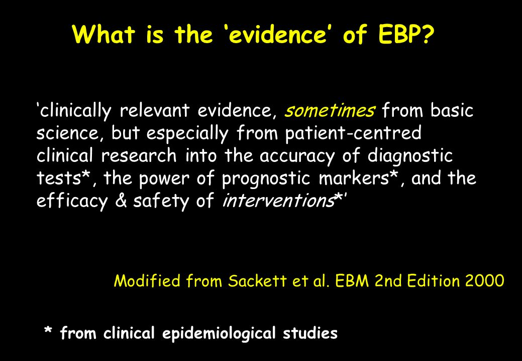 What is the 'evidence' of EBP
