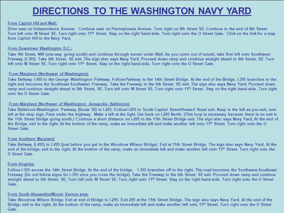 DIRECTIONS TO THE WASHINGTON NAVY YARD