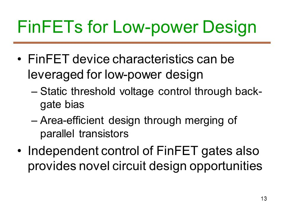 FinFETs for Low-power Design