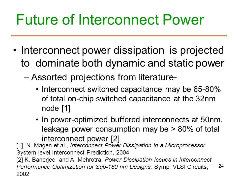 Future of Interconnect Power