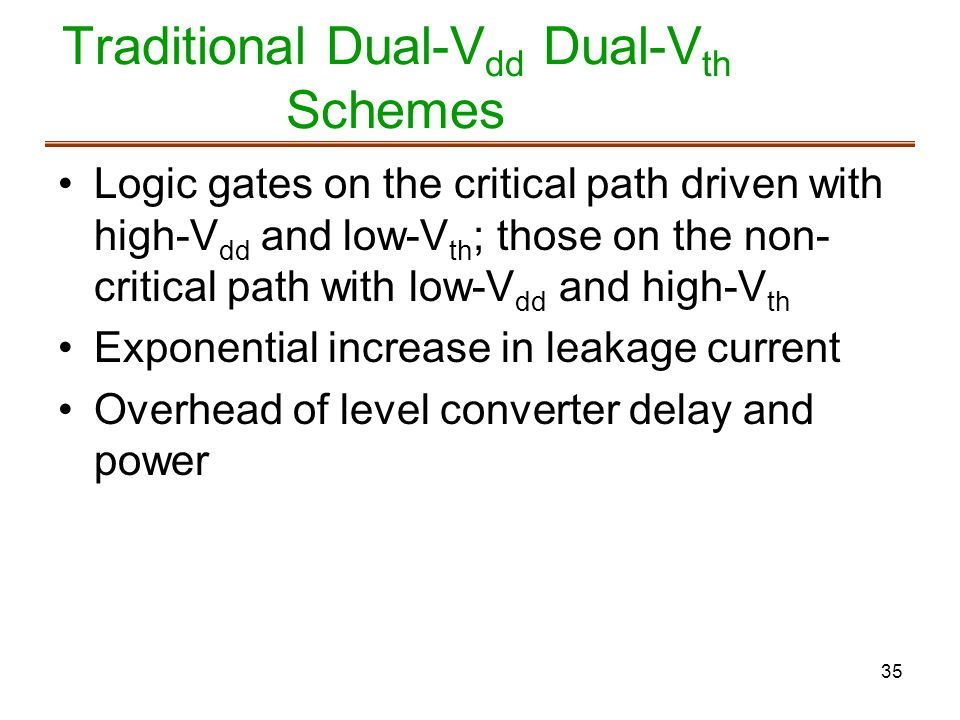 Traditional Dual-Vdd Dual-Vth Schemes