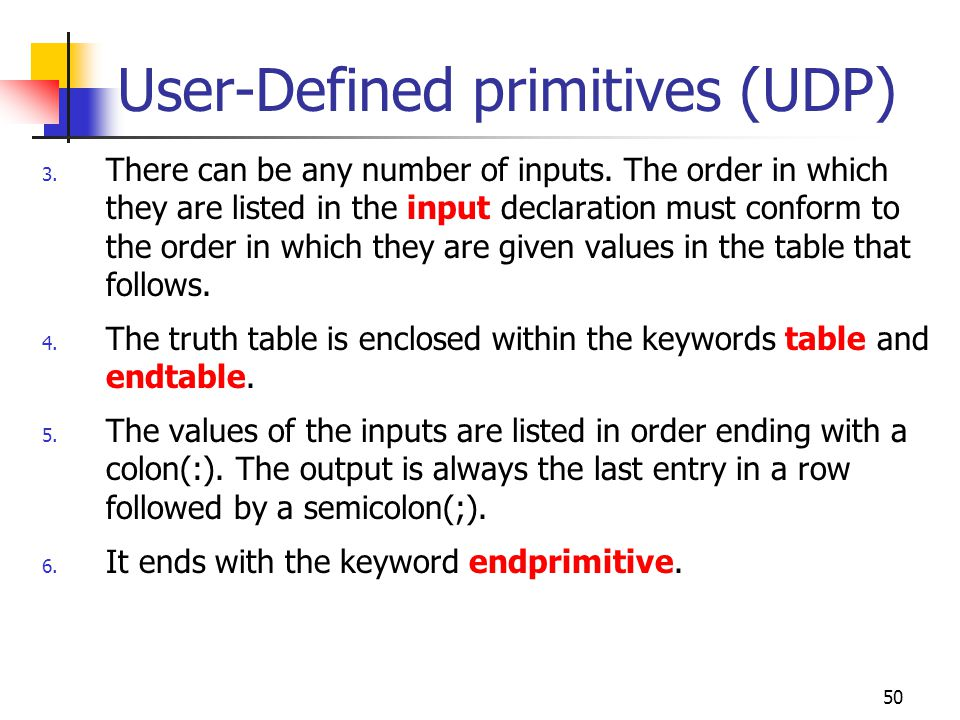 User-Defined primitives (UDP)