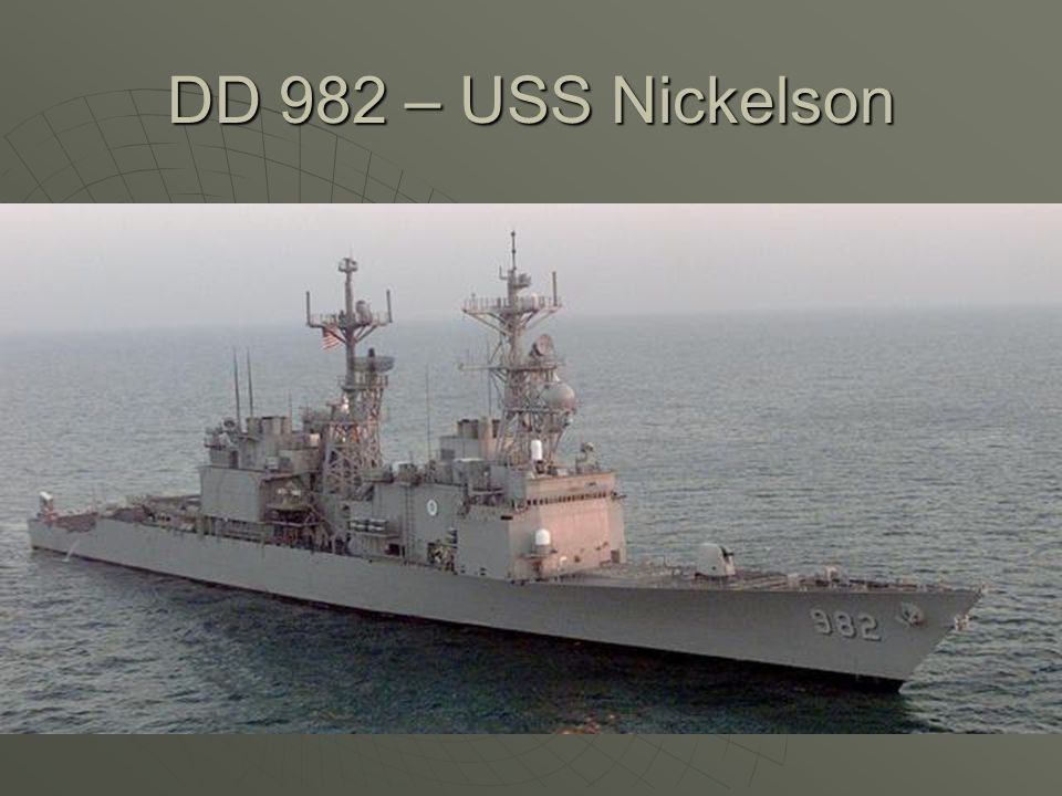 DD 982 – USS Nickelson