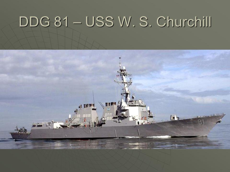 DDG 81 – USS W. S. Churchill