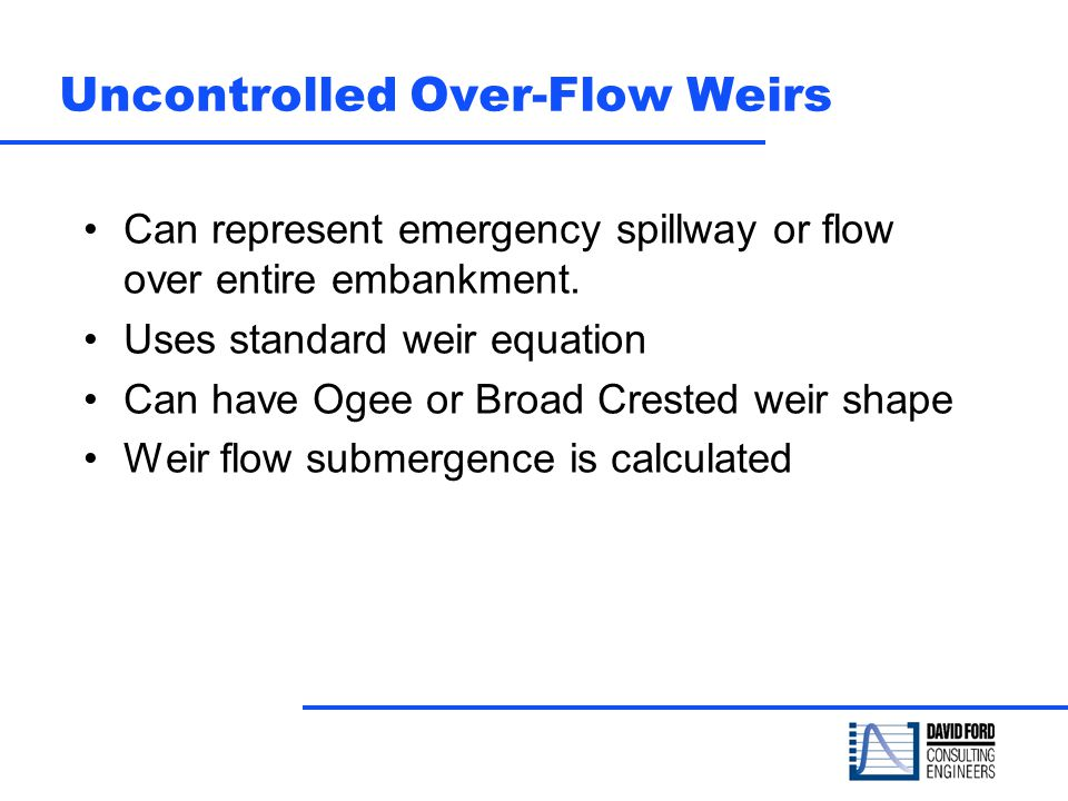Uncontrolled Over-Flow Weirs