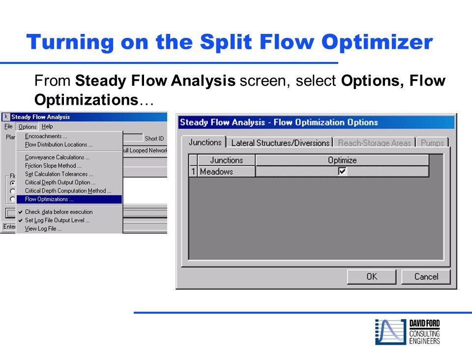 Turning on the Split Flow Optimizer