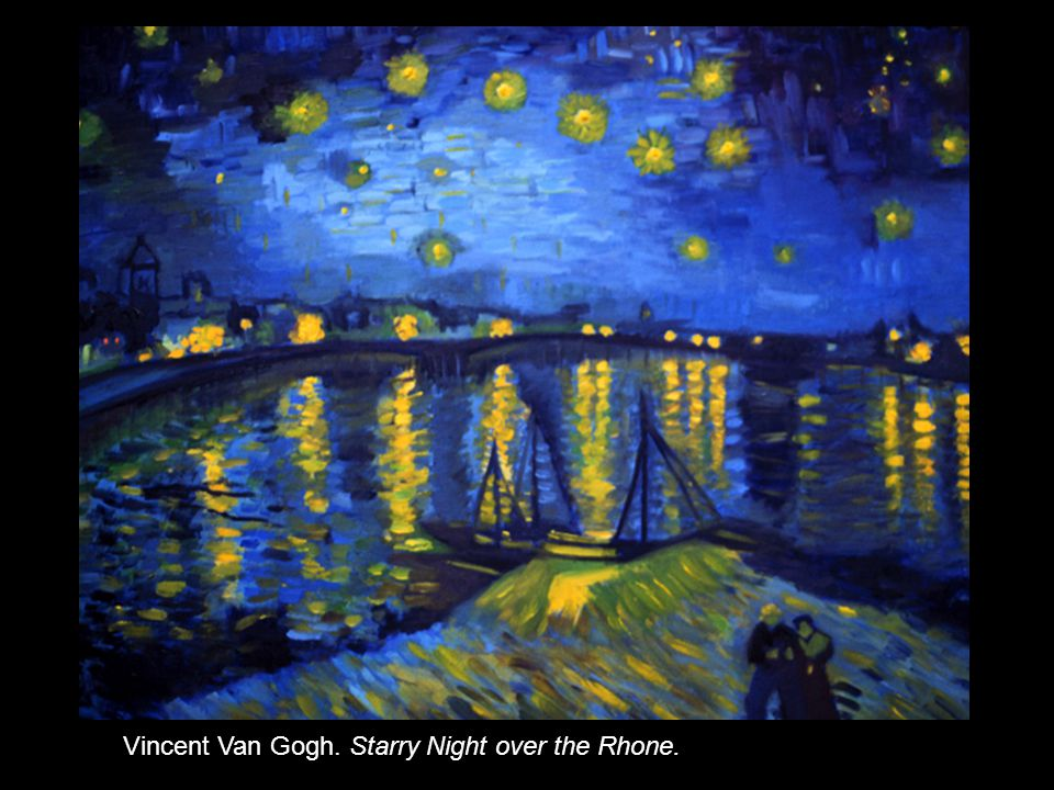 Vincent Van Gogh. Starry Night over the Rhone.