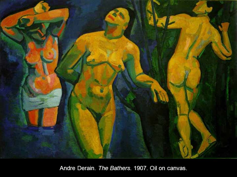 Andre Derain. The Bathers. 1907. Oil on canvas.