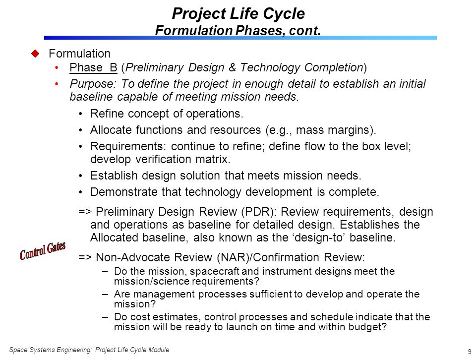 Project Life Cycle Formulation Phases, cont.