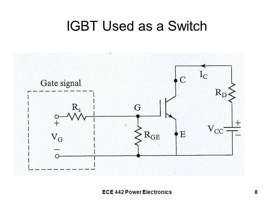 IGBT Used as a Switch ECE 442 Power Electronics