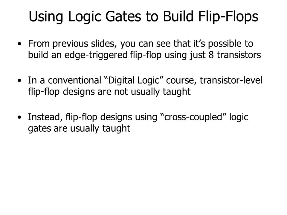 Using Logic Gates to Build Flip-Flops