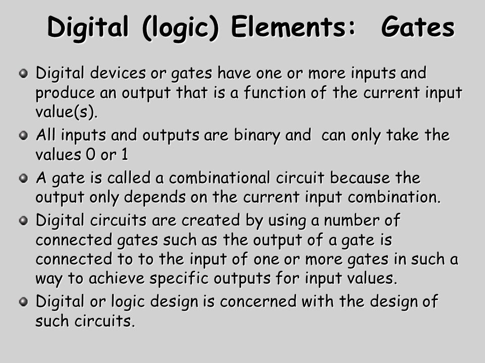 Digital (logic) Elements: Gates
