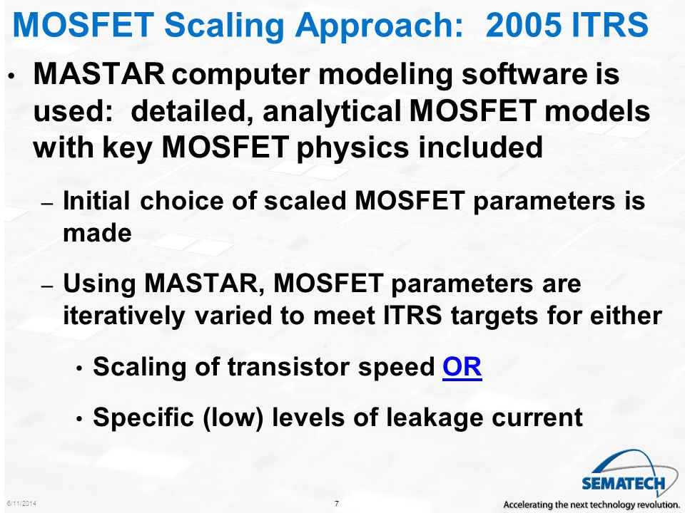 MOSFET Scaling Approach: 2005 ITRS