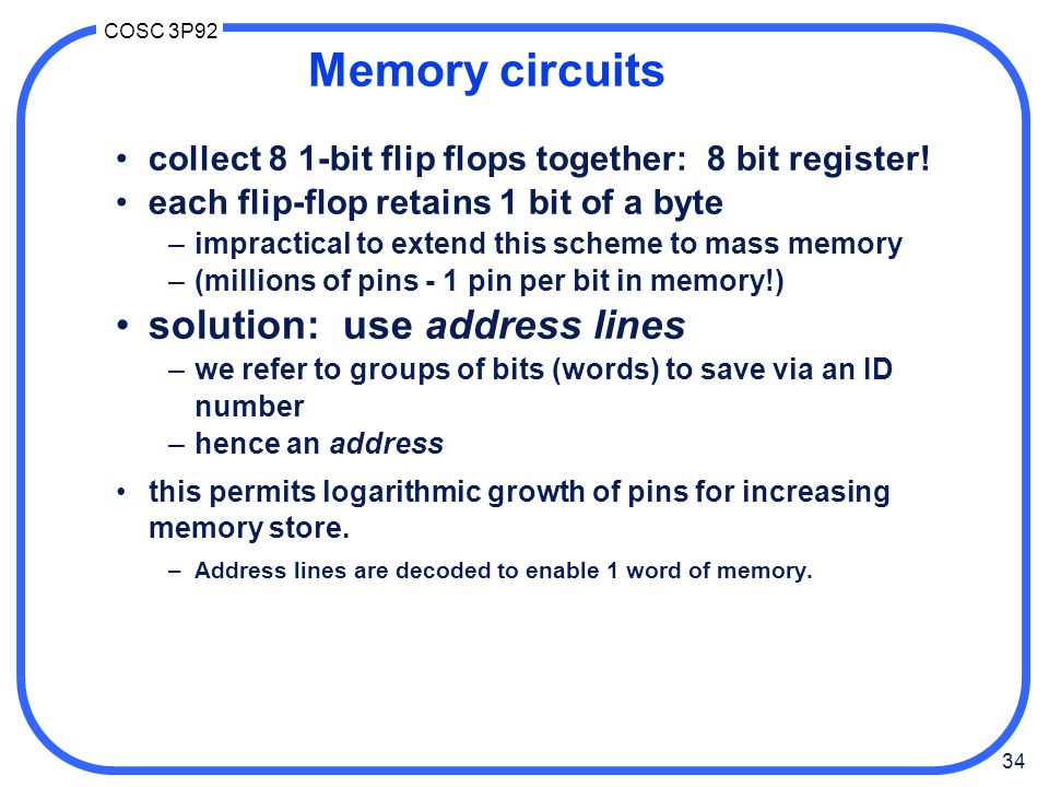 Memory circuits solution: use address lines