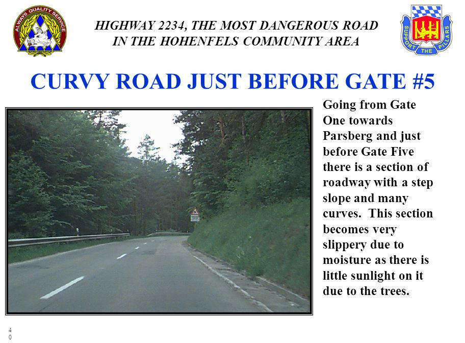 CURVY ROAD JUST BEFORE GATE #5