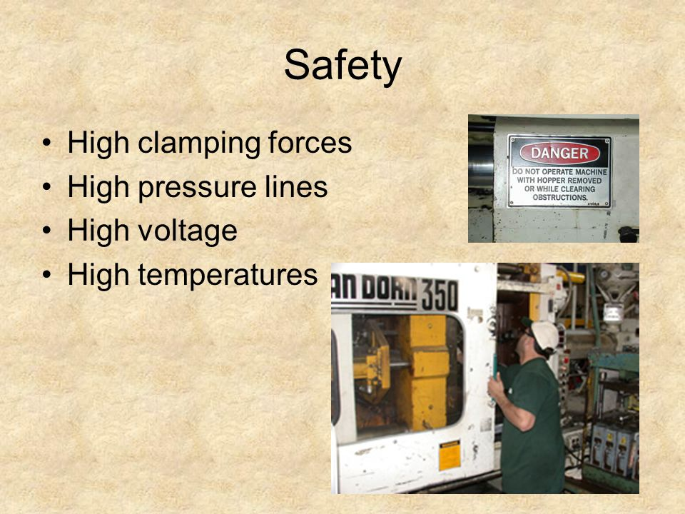 Safety High clamping forces High pressure lines High voltage