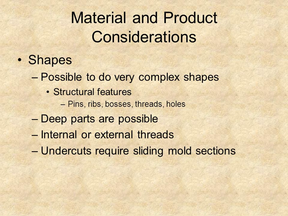 Material and Product Considerations